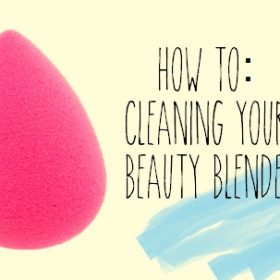 How to: Cleaning your Beauty Blender