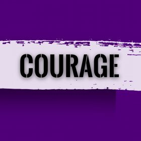 Courage- Intuition
